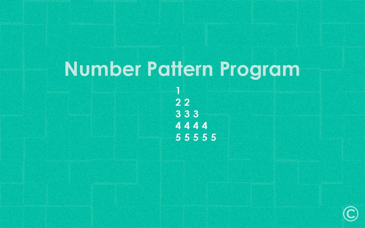 Pattern Programs | Number Pattern Program in C - Campuslife
